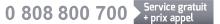 0 808 800 700 (service gratuit + prix d'un appel)